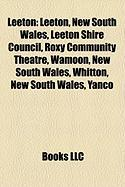 Leeton: Leeton, New South Wales, Leeton Shire Council, Roxy Community Theatre, Wamoon, New South Wales, Whitton, New South Wal
