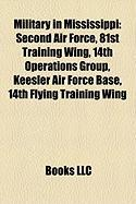 Military in Mississippi: Second Air Force, 81st Training Wing, 14th Operations Group, Keesler Air Force Base, 14th Flying Training Wing