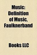 Music: Definition of Music, Faulknerband, Quadruple Tounging
