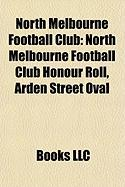 North Melbourne Football Club: North Melbourne Football Club Honour Roll, Arden Street Oval