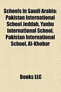 Schools in Saudi Arabia: Pakistan International School Jeddah, Yanbu International School, Pakistan International School, Al-Khobar