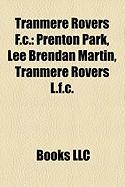 Tranmere Rovers F.C.: Prenton Park, Lee Brendan Martin, Tranmere Rovers L.F.C.