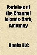 Parishes of the Channel Islands: Sark, Alderney