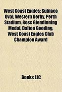 West Coast Eagles: Subiaco Oval, Western Derby, Perth Stadium, Ross Glendinning Medal, Dalton Gooding, West Coast Eagles Club Champion Aw