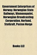 Government Enterprises of Norway: Norwegian State Railways, Vinmonopolet, Norwegian Broadcasting Corporation, Norfund, Statkraft, Posten Norge