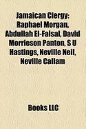 Jamaican Clergy: Raphael Morgan, Abdullah El-Faisal, David Morrieson Panton, S U Hastings, Neville Neil, Neville Callam