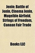 Jenin: Battle of Jenin, Cinema Jenin, Muqeible Airfield, Strings of Freedom, Canaan Fair Trade