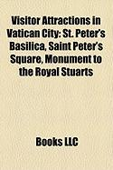 Visitor Attractions in Vatican City: St. Peter's Basilica, Saint Peter's Square, Monument to the Royal Stuarts