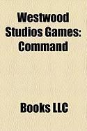 Westwood Studios Games: Command