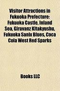 Visitor Attractions in Fukuoka Prefecture: Fukuoka Castle, Inland Sea, Giravanz Kitakyushu, Fukuoka Sanix Blues, Coca Cola West Red Sparks