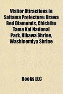 Visitor Attractions in Saitama Prefecture: Urawa Red Diamonds, Chichibu Tama Kai National Park, Hikawa Shrine, Washinomiya Shrine