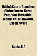 British Sports Coaches: Claire Curran, Karen Paterson, Mussabini Medal, Val Rushworth, Dyson Award