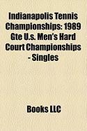 Indianapolis Tennis Championships: 1989 GTE U.S. Men's Hard Court Championships - Singles
