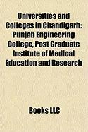 Universities and Colleges in Chandigarh: Punjab Engineering College, Post Graduate Institute of Medical Education and Research