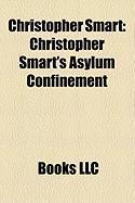 Christopher Smart: Christopher Smart's Asylum Confinement