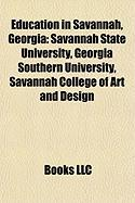 Education in Savannah, Georgia: Savannah State University, Georgia Southern University, Savannah College of Art and Design