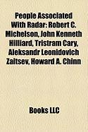 People Associated with Radar: Robert C. Michelson, John Kenneth Hilliard, Tristram Cary, Aleksandr Leonidovich Zaitsev, Howard A. Chinn