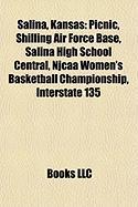 Salina, Kansas: Picnic, Shilling Air Force Base, Salina High School Central, Njcaa Women's Basketball Championship, Interstate 135