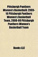Pittsburgh Panthers Women's Basketball: 2009-10 Pittsburgh Panthers Women's Basketball Team, 2008-09 Pittsburgh Panthers Women's Basketball Team