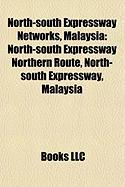 North-South Expressway Networks, Malaysia: North-South Expressway Northern Route, North-South Expressway, Malaysia