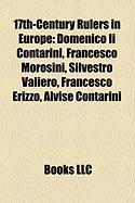 17th-Century Rulers in Europe: Domenico II Contarini, Francesco Morosini, Silvestro Valiero, Francesco Erizzo, Alvise Contarini