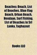 Beaches: Beach, List of Beaches, Blue Flag Beach, Urban Beach, Hendaye, Surf Fishing, List of Beaches in Sri Lanka, Taghazout