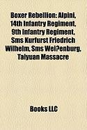 Boxer Rebellion: Alpini, 14th Infantry Regiment, 9th Infantry Regiment, SMS Kurfurst Friedrich Wilhelm, SMS Weissenburg, Taiyuan Massac