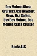 Des Moines Class Cruisers: USS Newport News, USS Salem, USS Des Moines, Des Moines Class Cruiser