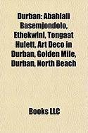 Durban: Abahlali Basemjondolo, Ethekwini, Tongaat Hulett, Art Deco in Durban, Golden Mile, Durban, North Beach