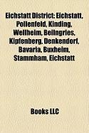 Eichstatt District: Eichstatt, Pollenfeld, Kinding, Wellheim, Beilngries, Kipfenberg, Denkendorf, Bavaria, Buxheim, Stammham, Eichstatt