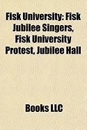 Fisk University: Fisk Jubilee Singers, Fisk University Protest, Jubilee Hall