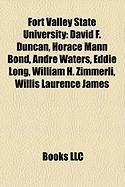 Fort Valley State University: David F. Duncan, Horace Mann Bond, Andre Waters, Eddie Long, William H. Zimmerli, Willis Laurence James