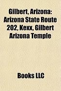 Gilbert, Arizona: Arizona State Route 202, Kexx, Gilbert Arizona Temple