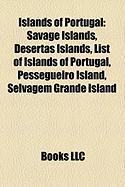 Islands of Portugal: Savage Islands, Desertas Islands, List of Islands of Portugal, Pessegueiro Island, Selvagem Grande Island