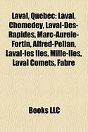 Laval, Quebec: Laval, Chomedey, Laval-Des-Rapides, Marc-Aurele-Fortin, Alfred-Pellan, Laval-Les Iles, Mille-Iles, Laval Comets, Fabre