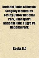National Parks of Russia: Sengiley Mountains, Losiny Ostrov National Park, Paanajarvi National Park, Yugyd Va National Park