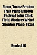Plano, Texas: Preston Trail, Plano Balloon Festival, John Clark Field, Workers Write!, Shepton, Plano, Texas