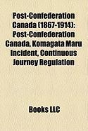 Post-Confederation Canada (1867-1914): Post-Confederation Canada, Komagata Maru Incident, Continuous Journey Regulation