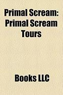 Primal Scream: Primal Scream Tours