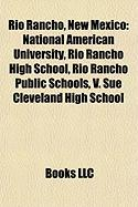 Rio Rancho, New Mexico: National American University, Rio Rancho High School, Rio Rancho Public Schools, V. Sue Cleveland High School
