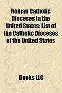 Roman Catholic Dioceses in the United States: List of the Catholic Dioceses of the United States