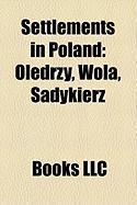 Settlements in Poland: Ol?drzy, Wola, Sadykierz