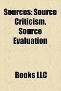 Sources: Source Criticism, Source Evaluation