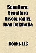 Sepultura: Sepultura Discography, Jean Dolabella