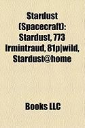 Stardust (Spacecraft): Stardust, 773 Irmintraud, 81p-Wild, Stardust@home