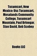 Tucumcari, New Mexico: USS Tucumcari, Mesalands Community College, Tucumcari Mountain, Paul Brinegar, Stan David, Bob Scobey