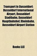 Transport in Dusseldorf: Dusseldorf International Airport, Dusseldorf Stadtbahn, Dusseldorf Hauptbahnhof, Rheinbahn, Dusseldorf Airport Station