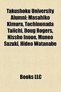Takushoku University Alumni: Masahiko Kimura, Tochinonada Taiichi, Doug Rogers, Nissho Inoue, Muneo Suzuki, Hideo Watanabe
