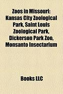 Zoos in Missouri: Kansas City Zoological Park, Saint Louis Zoological Park, Dickerson Park Zoo, Monsanto Insectarium
