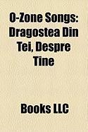 O-Zone Songs: Dragostea Din Tei, Despre Tine